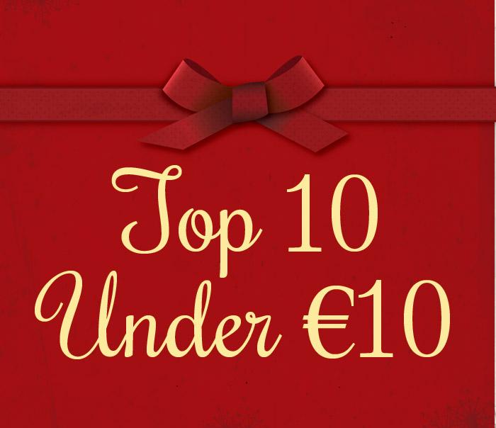 Top 10 Under €10