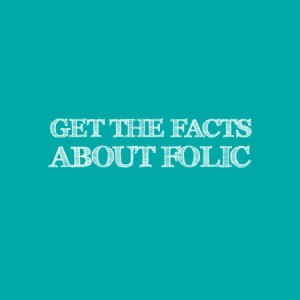 Get the Facts about Folic Acid